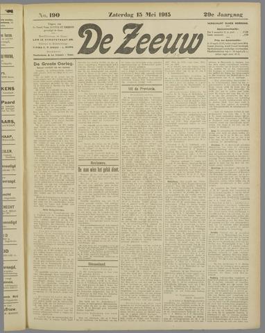 De Zeeuw. Christelijk-historisch nieuwsblad voor Zeeland 1915-05-15
