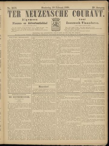 Ter Neuzensche Courant. Algemeen Nieuws- en Advertentieblad voor Zeeuwsch-Vlaanderen / Neuzensche Courant ... (idem) / (Algemeen) nieuws en advertentieblad voor Zeeuwsch-Vlaanderen 1898-02-10