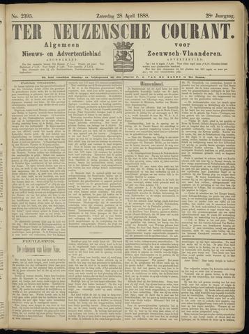 Ter Neuzensche Courant. Algemeen Nieuws- en Advertentieblad voor Zeeuwsch-Vlaanderen / Neuzensche Courant ... (idem) / (Algemeen) nieuws en advertentieblad voor Zeeuwsch-Vlaanderen 1888-04-28