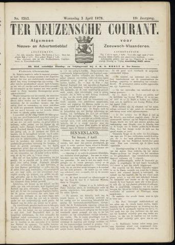 Ter Neuzensche Courant. Algemeen Nieuws- en Advertentieblad voor Zeeuwsch-Vlaanderen / Neuzensche Courant ... (idem) / (Algemeen) nieuws en advertentieblad voor Zeeuwsch-Vlaanderen 1878-04-03