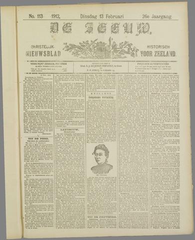 De Zeeuw. Christelijk-historisch nieuwsblad voor Zeeland 1912-02-13