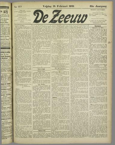 De Zeeuw. Christelijk-historisch nieuwsblad voor Zeeland 1921-02-18