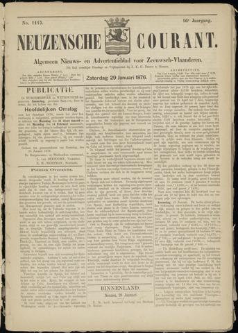 Ter Neuzensche Courant. Algemeen Nieuws- en Advertentieblad voor Zeeuwsch-Vlaanderen / Neuzensche Courant ... (idem) / (Algemeen) nieuws en advertentieblad voor Zeeuwsch-Vlaanderen 1876-01-29