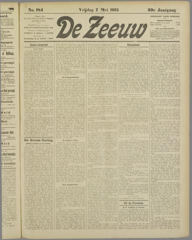 De Zeeuw. Christelijk-historisch nieuwsblad voor Zeeland 1915-05-07