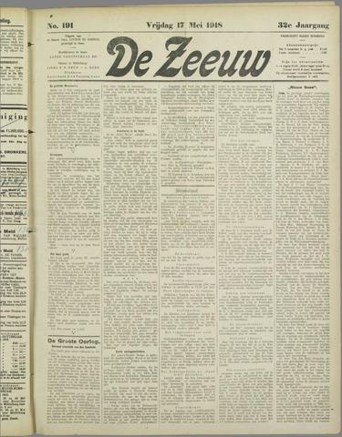 De Zeeuw. Christelijk-historisch nieuwsblad voor Zeeland 1918-05-17