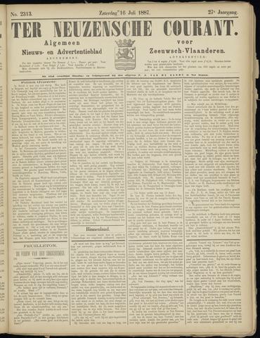 Ter Neuzensche Courant. Algemeen Nieuws- en Advertentieblad voor Zeeuwsch-Vlaanderen / Neuzensche Courant ... (idem) / (Algemeen) nieuws en advertentieblad voor Zeeuwsch-Vlaanderen 1887-07-16
