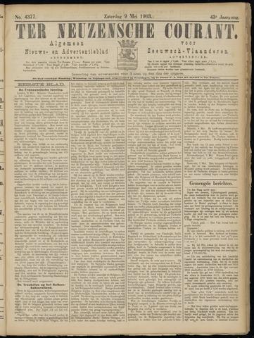 Ter Neuzensche Courant. Algemeen Nieuws- en Advertentieblad voor Zeeuwsch-Vlaanderen / Neuzensche Courant ... (idem) / (Algemeen) nieuws en advertentieblad voor Zeeuwsch-Vlaanderen 1903-05-09