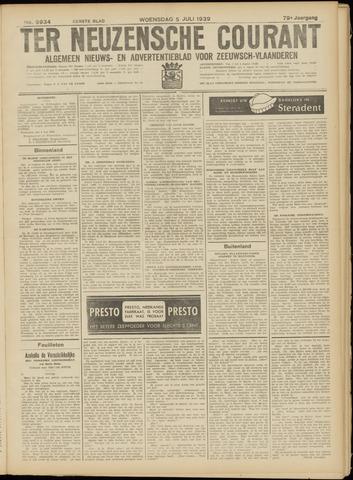 Ter Neuzensche Courant. Algemeen Nieuws- en Advertentieblad voor Zeeuwsch-Vlaanderen / Neuzensche Courant ... (idem) / (Algemeen) nieuws en advertentieblad voor Zeeuwsch-Vlaanderen 1939-07-05
