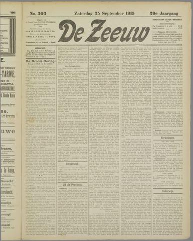 De Zeeuw. Christelijk-historisch nieuwsblad voor Zeeland 1915-09-25