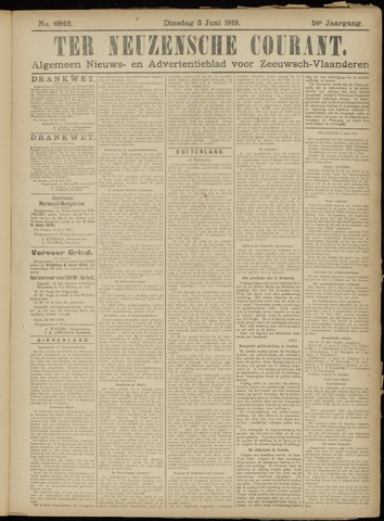 Ter Neuzensche Courant. Algemeen Nieuws- en Advertentieblad voor Zeeuwsch-Vlaanderen / Neuzensche Courant ... (idem) / (Algemeen) nieuws en advertentieblad voor Zeeuwsch-Vlaanderen 1919-06-03