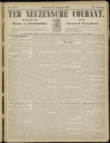 Ter Neuzensche Courant. Algemeen Nieuws- en Advertentieblad voor Zeeuwsch-Vlaanderen / Neuzensche Courant ... (idem) / (Algemeen) nieuws en advertentieblad voor Zeeuwsch-Vlaanderen 1885-08-19