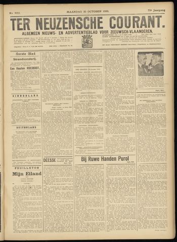 Ter Neuzensche Courant. Algemeen Nieuws- en Advertentieblad voor Zeeuwsch-Vlaanderen / Neuzensche Courant ... (idem) / (Algemeen) nieuws en advertentieblad voor Zeeuwsch-Vlaanderen 1933-10-30