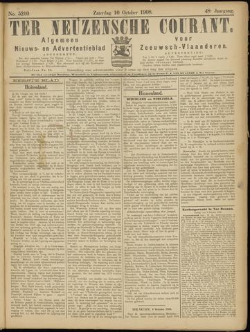 Ter Neuzensche Courant. Algemeen Nieuws- en Advertentieblad voor Zeeuwsch-Vlaanderen / Neuzensche Courant ... (idem) / (Algemeen) nieuws en advertentieblad voor Zeeuwsch-Vlaanderen 1908-10-10