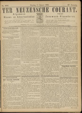 Ter Neuzensche Courant. Algemeen Nieuws- en Advertentieblad voor Zeeuwsch-Vlaanderen / Neuzensche Courant ... (idem) / (Algemeen) nieuws en advertentieblad voor Zeeuwsch-Vlaanderen 1905-01-17