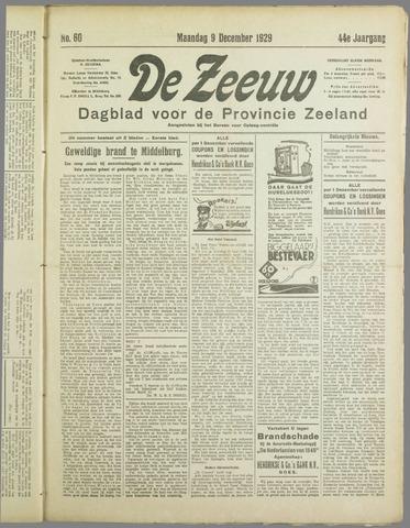De Zeeuw. Christelijk-historisch nieuwsblad voor Zeeland 1929-12-09