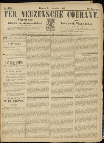 Ter Neuzensche Courant. Algemeen Nieuws- en Advertentieblad voor Zeeuwsch-Vlaanderen / Neuzensche Courant ... (idem) / (Algemeen) nieuws en advertentieblad voor Zeeuwsch-Vlaanderen 1895-12-31