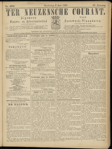 Ter Neuzensche Courant. Algemeen Nieuws- en Advertentieblad voor Zeeuwsch-Vlaanderen / Neuzensche Courant ... (idem) / (Algemeen) nieuws en advertentieblad voor Zeeuwsch-Vlaanderen 1901-06-06