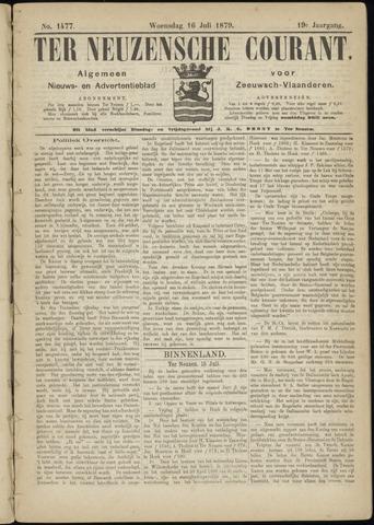 Ter Neuzensche Courant. Algemeen Nieuws- en Advertentieblad voor Zeeuwsch-Vlaanderen / Neuzensche Courant ... (idem) / (Algemeen) nieuws en advertentieblad voor Zeeuwsch-Vlaanderen 1879-07-16