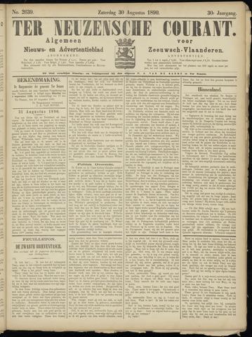 Ter Neuzensche Courant. Algemeen Nieuws- en Advertentieblad voor Zeeuwsch-Vlaanderen / Neuzensche Courant ... (idem) / (Algemeen) nieuws en advertentieblad voor Zeeuwsch-Vlaanderen 1890-08-30