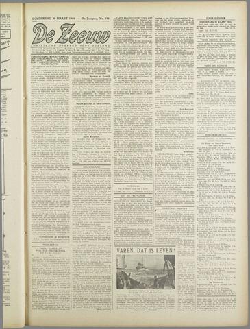 De Zeeuw. Christelijk-historisch nieuwsblad voor Zeeland 1944-03-30