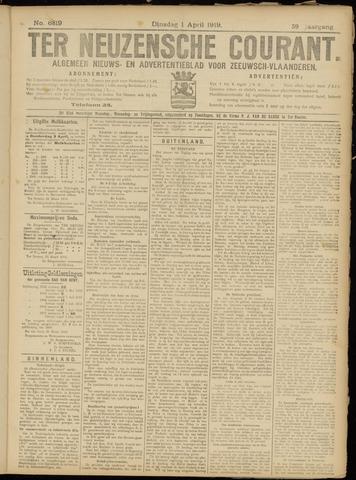 Ter Neuzensche Courant. Algemeen Nieuws- en Advertentieblad voor Zeeuwsch-Vlaanderen / Neuzensche Courant ... (idem) / (Algemeen) nieuws en advertentieblad voor Zeeuwsch-Vlaanderen 1919-04-01