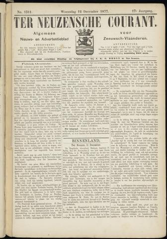 Ter Neuzensche Courant. Algemeen Nieuws- en Advertentieblad voor Zeeuwsch-Vlaanderen / Neuzensche Courant ... (idem) / (Algemeen) nieuws en advertentieblad voor Zeeuwsch-Vlaanderen 1877-12-12