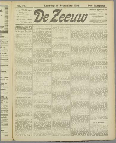 De Zeeuw. Christelijk-historisch nieuwsblad voor Zeeland 1916-09-16