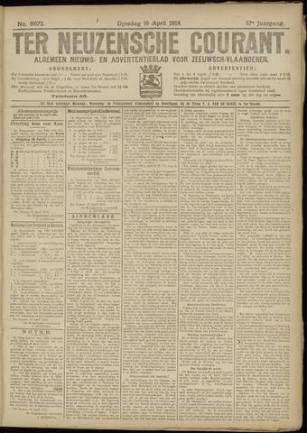Ter Neuzensche Courant. Algemeen Nieuws- en Advertentieblad voor Zeeuwsch-Vlaanderen / Neuzensche Courant ... (idem) / (Algemeen) nieuws en advertentieblad voor Zeeuwsch-Vlaanderen 1918-04-16