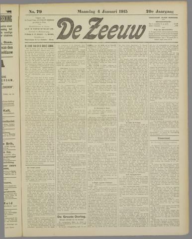 De Zeeuw. Christelijk-historisch nieuwsblad voor Zeeland 1915-01-04