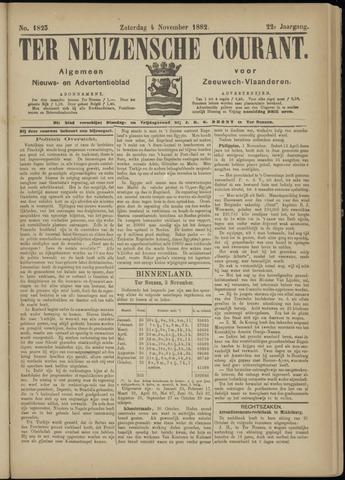 Ter Neuzensche Courant. Algemeen Nieuws- en Advertentieblad voor Zeeuwsch-Vlaanderen / Neuzensche Courant ... (idem) / (Algemeen) nieuws en advertentieblad voor Zeeuwsch-Vlaanderen 1882-11-04
