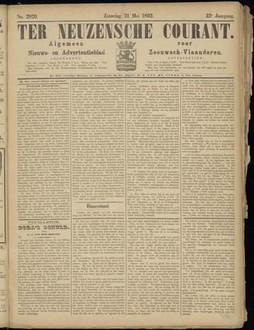 Ter Neuzensche Courant. Algemeen Nieuws- en Advertentieblad voor Zeeuwsch-Vlaanderen / Neuzensche Courant ... (idem) / (Algemeen) nieuws en advertentieblad voor Zeeuwsch-Vlaanderen 1892-05-21