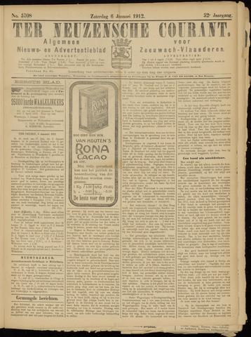 Ter Neuzensche Courant. Algemeen Nieuws- en Advertentieblad voor Zeeuwsch-Vlaanderen / Neuzensche Courant ... (idem) / (Algemeen) nieuws en advertentieblad voor Zeeuwsch-Vlaanderen 1912-01-06