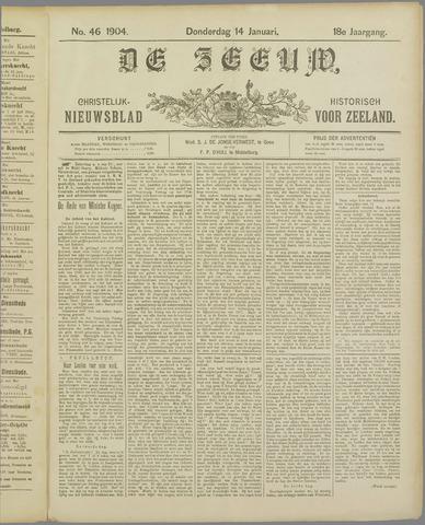 De Zeeuw. Christelijk-historisch nieuwsblad voor Zeeland 1904-01-14