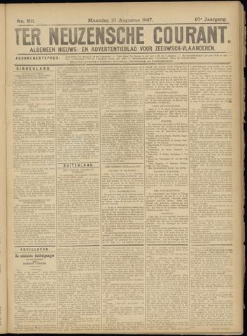 Ter Neuzensche Courant. Algemeen Nieuws- en Advertentieblad voor Zeeuwsch-Vlaanderen / Neuzensche Courant ... (idem) / (Algemeen) nieuws en advertentieblad voor Zeeuwsch-Vlaanderen 1927-08-29