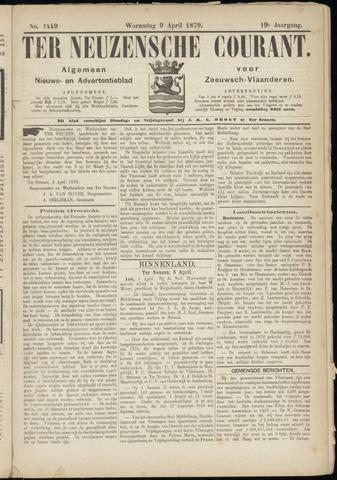 Ter Neuzensche Courant. Algemeen Nieuws- en Advertentieblad voor Zeeuwsch-Vlaanderen / Neuzensche Courant ... (idem) / (Algemeen) nieuws en advertentieblad voor Zeeuwsch-Vlaanderen 1879-04-09