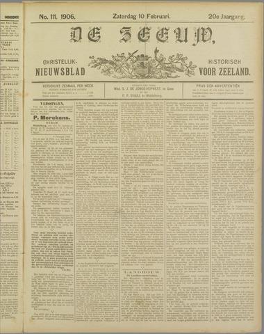 De Zeeuw. Christelijk-historisch nieuwsblad voor Zeeland 1906-02-10