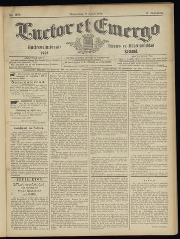 Luctor et Emergo. Antirevolutionair nieuws- en advertentieblad voor Zeeland / Zeeuwsch-Vlaanderen. Orgaan ter verspreiding van de christelijke beginselen in Zeeuwsch-Vlaanderen 1914-04-08