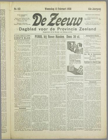 De Zeeuw. Christelijk-historisch nieuwsblad voor Zeeland 1930-02-12