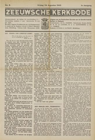 Zeeuwsche kerkbode, weekblad gewijd aan de belangen der gereformeerde kerken/ Zeeuwsch kerkblad 1945-08-24