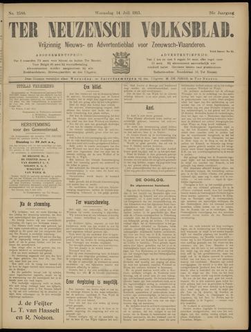 Ter Neuzensch Volksblad. Vrijzinnig nieuws- en advertentieblad voor Zeeuwsch- Vlaanderen / Zeeuwsch Nieuwsblad. Nieuws- en advertentieblad voor Zeeland 1915-07-14