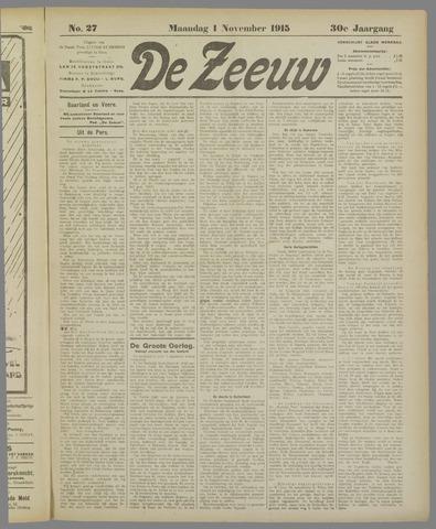 De Zeeuw. Christelijk-historisch nieuwsblad voor Zeeland 1915-11-01