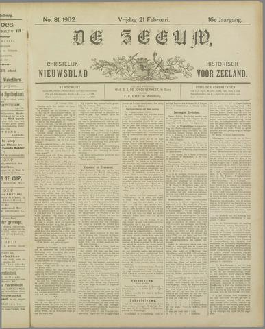 De Zeeuw. Christelijk-historisch nieuwsblad voor Zeeland 1902-02-21