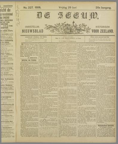 De Zeeuw. Christelijk-historisch nieuwsblad voor Zeeland 1906-06-29