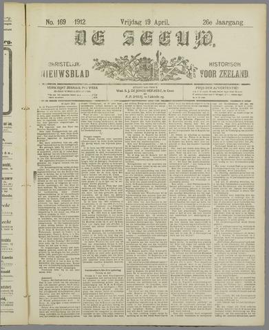 De Zeeuw. Christelijk-historisch nieuwsblad voor Zeeland 1912-04-19