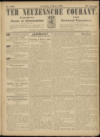 Ter Neuzensche Courant. Algemeen Nieuws- en Advertentieblad voor Zeeuwsch-Vlaanderen / Neuzensche Courant ... (idem) / (Algemeen) nieuws en advertentieblad voor Zeeuwsch-Vlaanderen 1898-03-03
