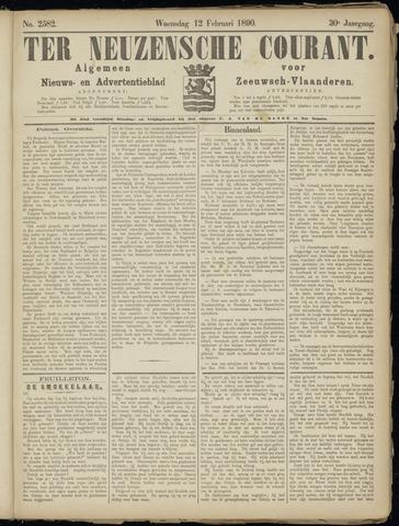 Ter Neuzensche Courant. Algemeen Nieuws- en Advertentieblad voor Zeeuwsch-Vlaanderen / Neuzensche Courant ... (idem) / (Algemeen) nieuws en advertentieblad voor Zeeuwsch-Vlaanderen 1890-02-12