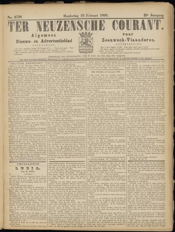 Ter Neuzensche Courant. Algemeen Nieuws- en Advertentieblad voor Zeeuwsch-Vlaanderen / Neuzensche Courant ... (idem) / (Algemeen) nieuws en advertentieblad voor Zeeuwsch-Vlaanderen 1899-02-16