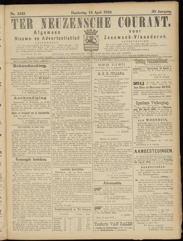 Ter Neuzensche Courant. Algemeen Nieuws- en Advertentieblad voor Zeeuwsch-Vlaanderen / Neuzensche Courant ... (idem) / (Algemeen) nieuws en advertentieblad voor Zeeuwsch-Vlaanderen 1910-04-14