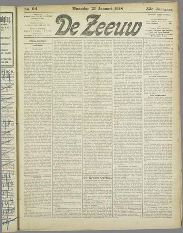 De Zeeuw. Christelijk-historisch nieuwsblad voor Zeeland 1918-01-21