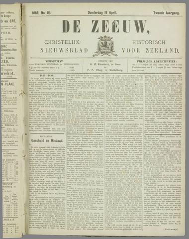 De Zeeuw. Christelijk-historisch nieuwsblad voor Zeeland 1888-04-19